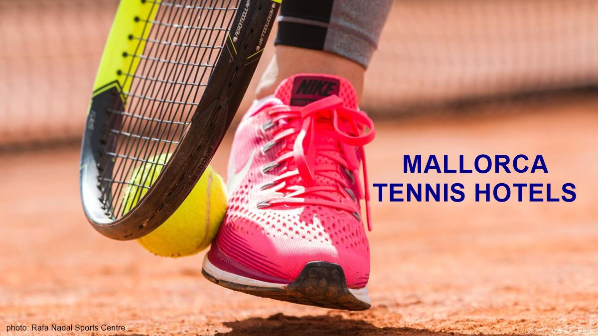 HOTELS WITH TENNIS COURTS IN MAJORCA